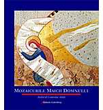 Mozaicurile Maicii Domnului  - M.I. Rupnik, Maria Campatelli, Sebastia