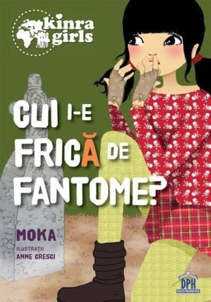 pdf epub ebook Kinra - Cui i-e frica de fantome - Vol IV