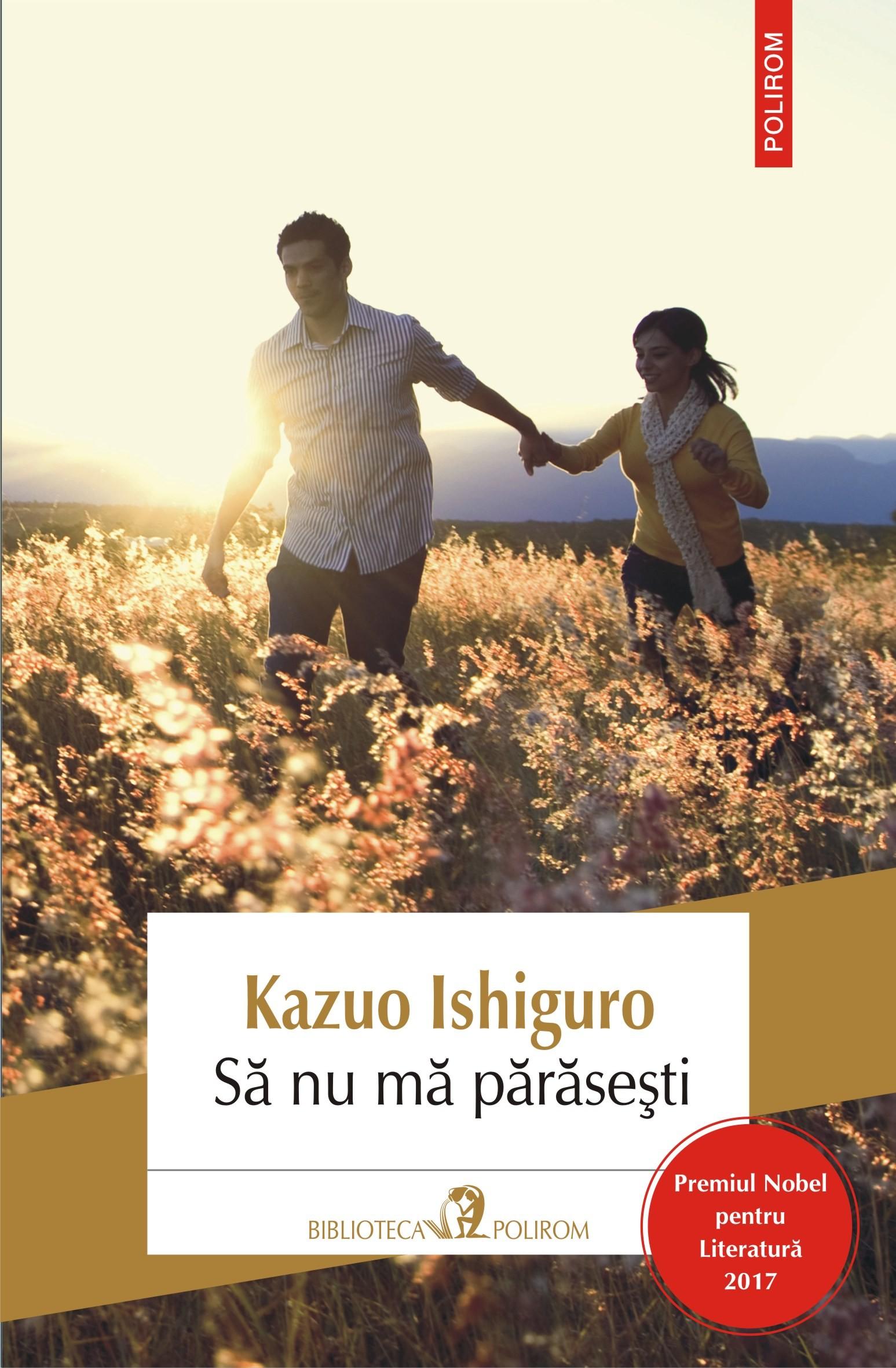 PDF ePUB Sa nu ma parasesti de Kazuo Ishiguro