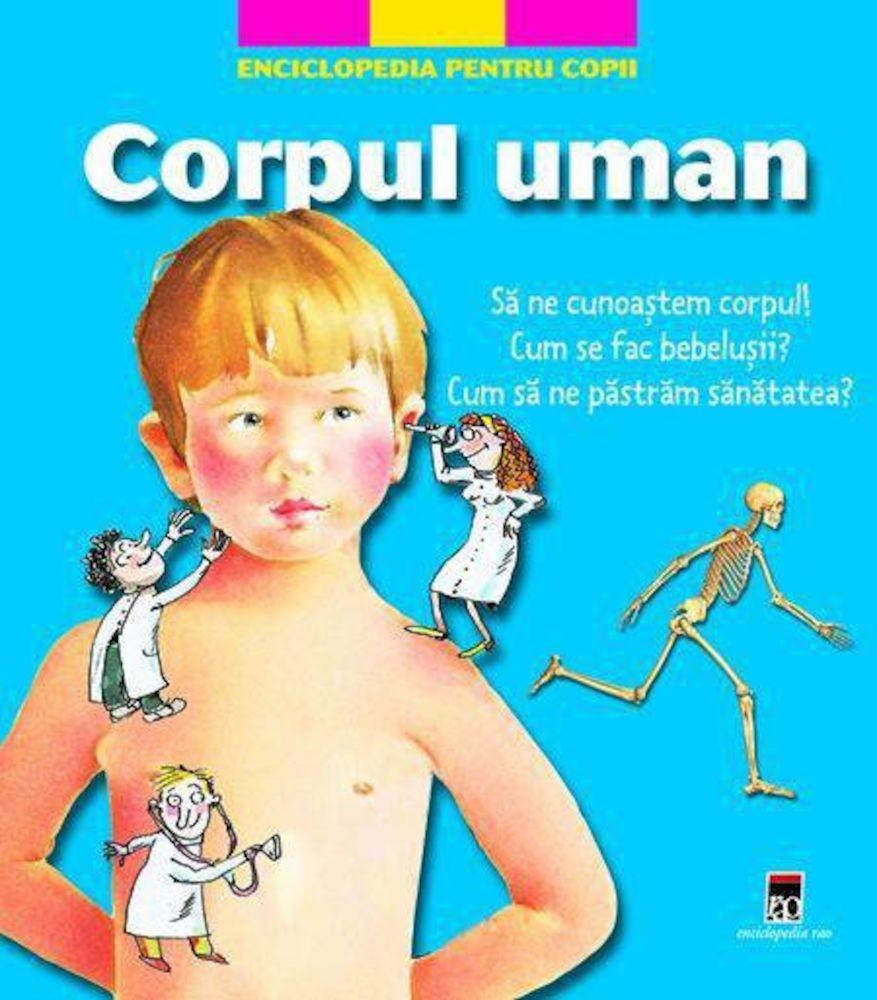 Corpul uman, Enciclopedia pentru copii