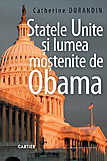 Statele Unite si lumea mostenite de Obama