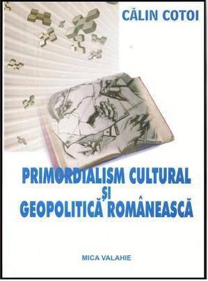 Primordialism cultural si geopolitica romaneasca interbelica: lecturi in oglinda - Array