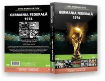 Cupa Mondiala Fifa. Campionatele Mondiale De Fotbal 1930-2006. Germania Federala 1974