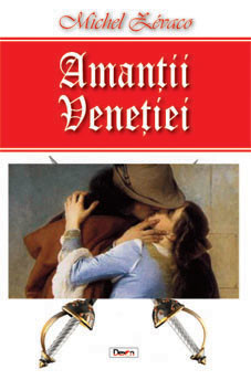 PDF ePUB Amantii Venetiei de Michel Zevaco