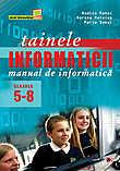 Tainele Informaticii. Manual De Informatica Clasel