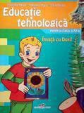 Educatie Tehnologica Pentru Clasa A Iv-a. Invata Cu Doxi!