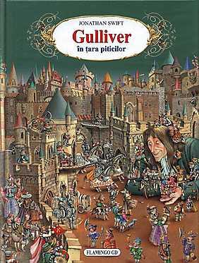 Gulliver in tara piticilor  - Jonathan Swift