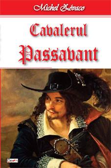 PDF ePUB Cavalerul Passavant de Michel Zevaco