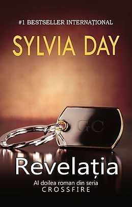Revelatia, Crossfire, Vol. 2 - Sylvia Day