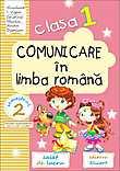 Comunicare in limba romana. Clasa I. Semestrul II - Caiet de lucru