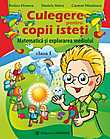 Culegere De Matematica Pentru Copii Isteti. Clasa