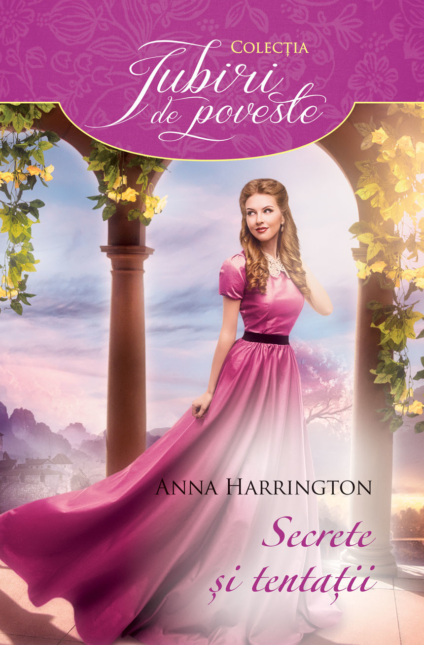 PDF ePUB Secrete si tentatii de Anna Harrington