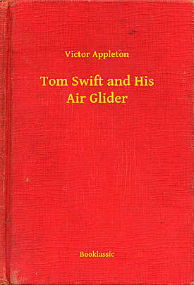 Tom Swift and His Air Glider - Array