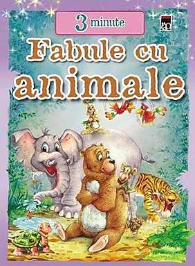 Fabule cu animale. 3 minute  - Duncan Crosbie