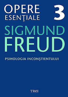 Opere Esentiale, vol. 3 - Psihologia inconstientului - Array