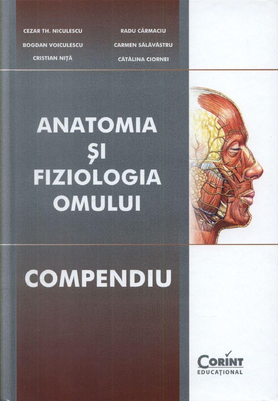 Anatomia si fiziologia omului compendiu
