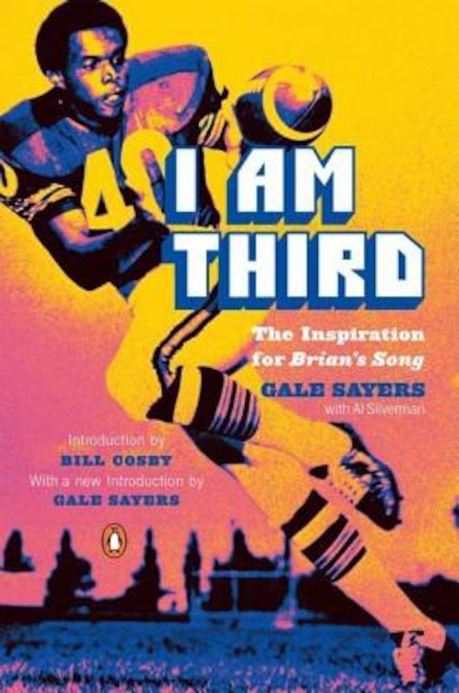 pdf epub ebook I Am Third: The Inspiration for Brian's Song: Third Edition, Paperback