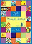 Educatie Plastica. Manual Pentru Clasa A Ii-a