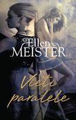 Vieti paralele  - Ellen Meister