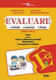 Evaluare Initiala Continua Finala. Teste Pentru Limba Si Literatura Romana Matematica Cunoasterea Mediului - Clasa A Ii-a Cod Pe