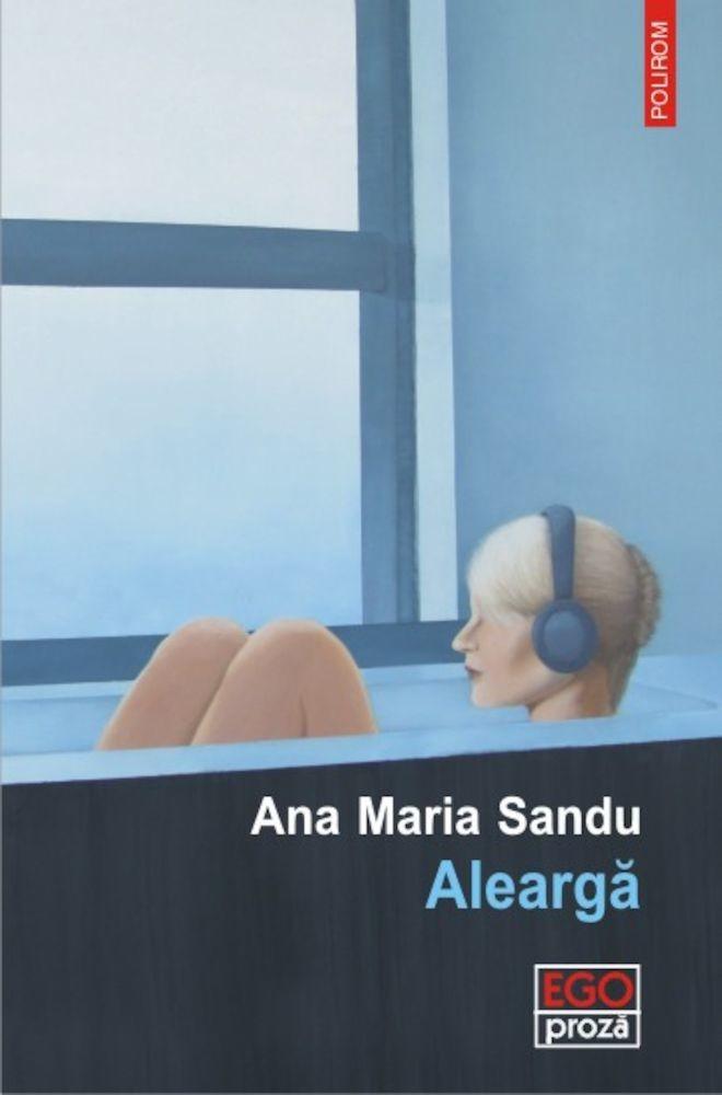 Ana Maria Sandu - Alearga -