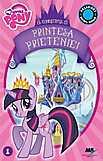 Cartea Carte de povesti My Little Pony - Printesa Prieteniei de [Fara autor]