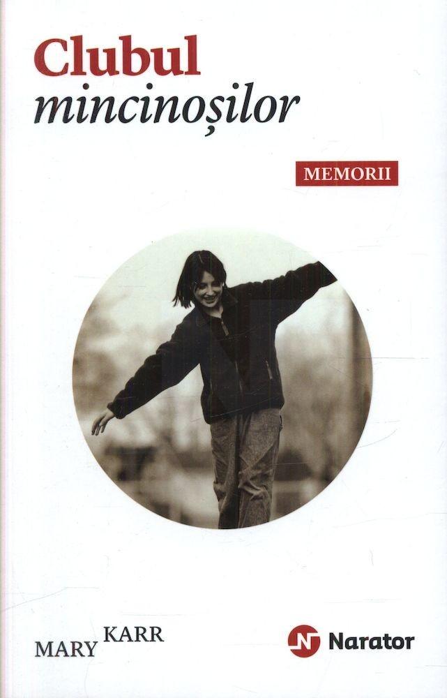 PDF ePUB Clubul mincinosilor. Memorii de Mary Karr (Download eBook)